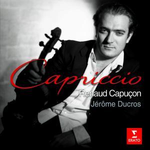 Composer: Various Other participants: Renaud Capuçon, Jérôme Ducros - Piano